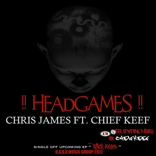 "Chris James x Chief Keef ""Head Games"" Dj Victoriouz Leak!!!"