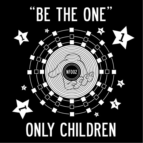 Only Children - Be The One
