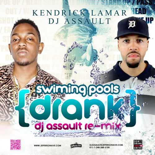 Kendric Lamar - Swimming Pools (Drank DJ Assault Remix)