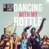 Dancing With My Bottle