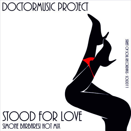 Doctormusic Project - Stood For Love - Simone Barbaresi Hot Mix - OUT NOW!