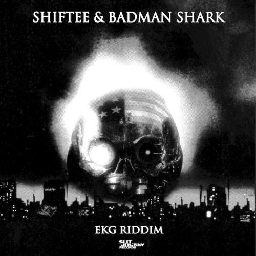 Shiftee and Badman Shark - EKG Riddim PLASTICIAN RADIO RIP RINSE FM// OUT NOW