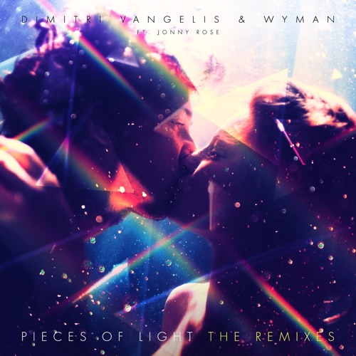Dimitri Vangelis & Wyman ft. Jonny Rose - Pieces of Light (SICK INDIVIDUALS Remix) [EMI]