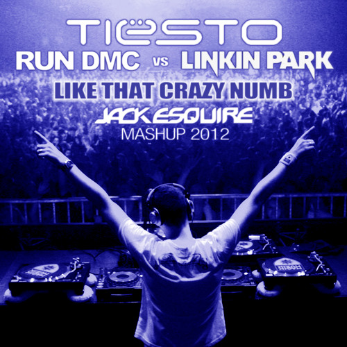 Tiësto vs RUN DMC vs Linkin Park - Like That Crazy Numb (Jack Esquire Mashup)