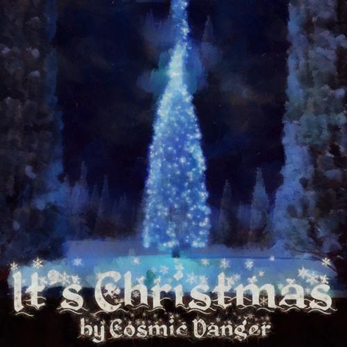 It's Christmas - From Cosmic Danger & Friends