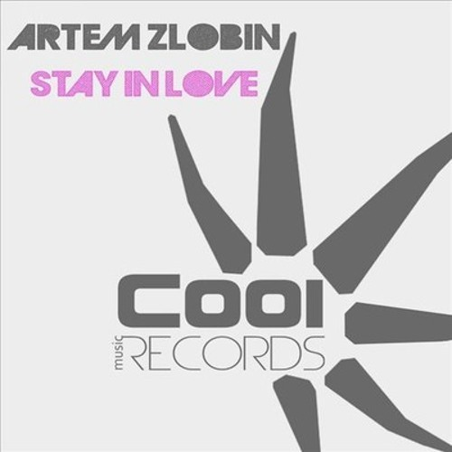 Artem Zlobin - Stay In Love (edit) FREE DL!
