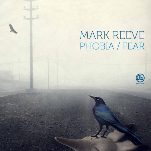Mark Reeve - Fear (Original Mix) (Soma 354d)