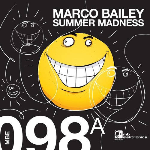 Marco Bailey - Summer Madness (Original Mix) [MB Elektronics]