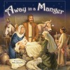 away in the manger, 2011