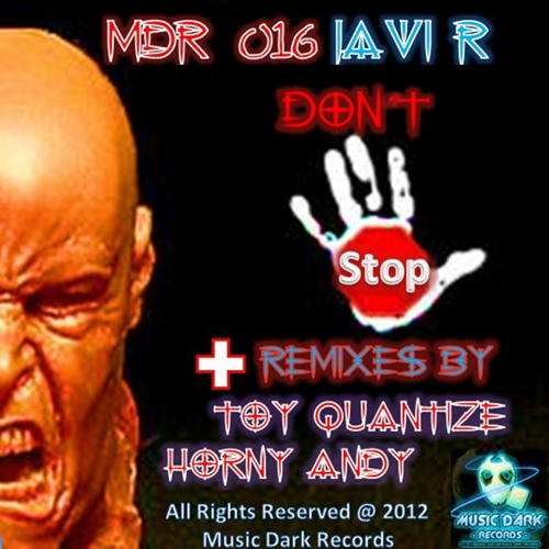 Javi R - Don't Stop (Horny Andy Rmx) - OUT NOW [MDR016]