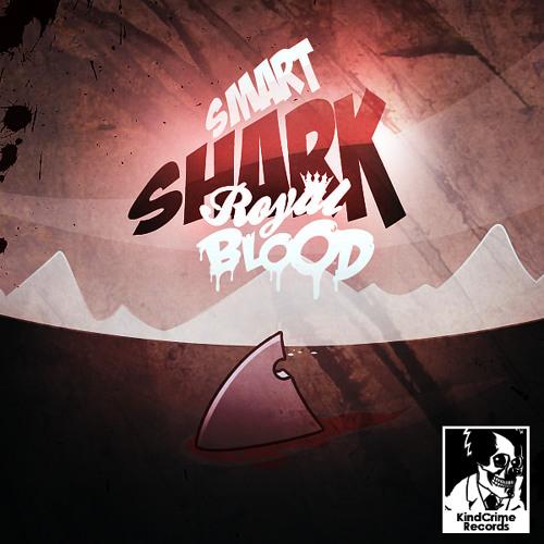 Royal Blood - Smart Shark