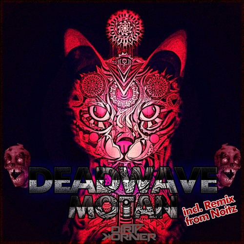 DeadWave - Motan (Original Mix) Final preview // Dirty Korner Recordings