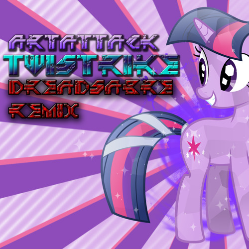 ArtAttack - Twistrike (DreadSabre Remix)