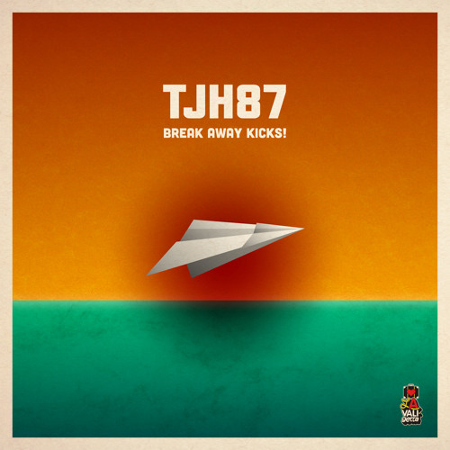 TJH87 - Break Away Kicks! (Stereocool 'Sunrise' Remix)