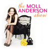 The Moll Anderson Show - Why Am I Still Single?