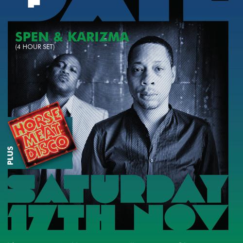 Spen & Karizma @ THE DATE, Sat 17th Nov 2012