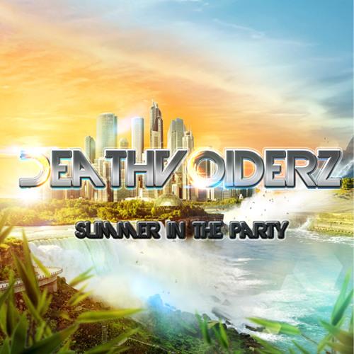 DeathVoiderz - Summer in the party