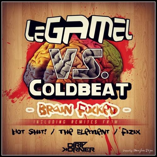 Legamel vs. Coldbeat - Brain Fucked (Hot Shit! Remix) coming soon by Dirty Korner Recordings