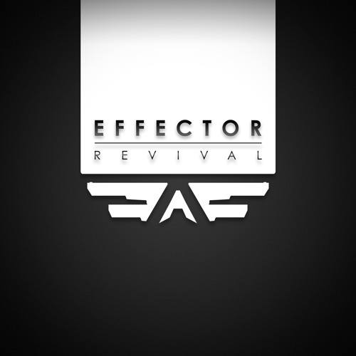 Effector - Revival
