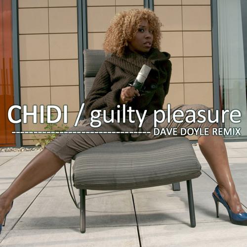 Chidi - Guilty Pleasure (Dave Doyle Remix) Official Teaser!