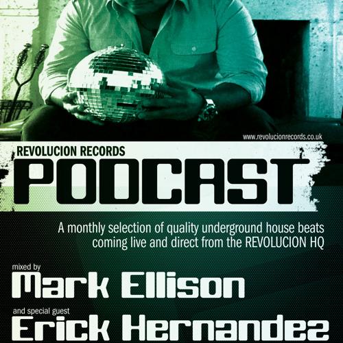 Revolucion Records Podcast 010 // Mark Ellison