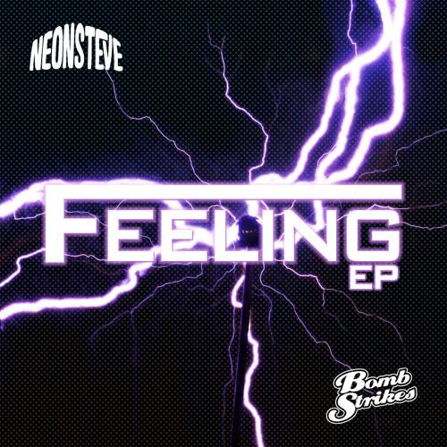 Feeling EP Preview - NEON STEVE