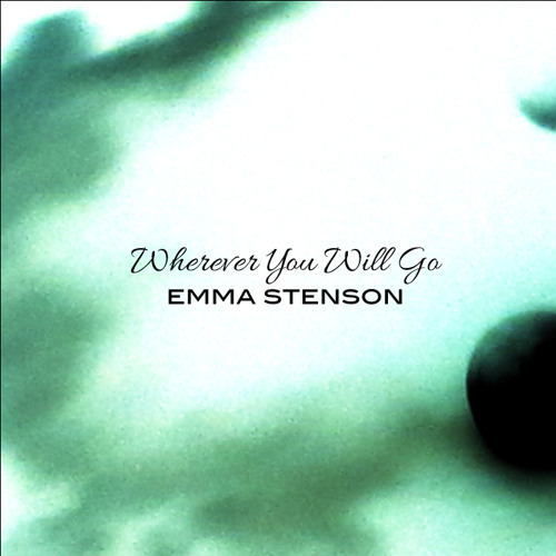 Emma Stenson - Wherever You Will Go