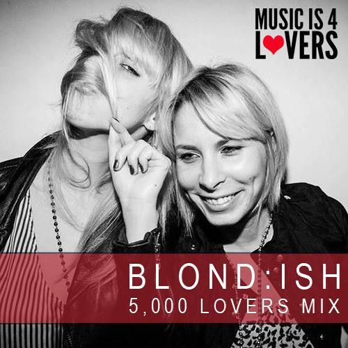 Blondish 5000 Lovers Mix [Musicis4Lovers.com]