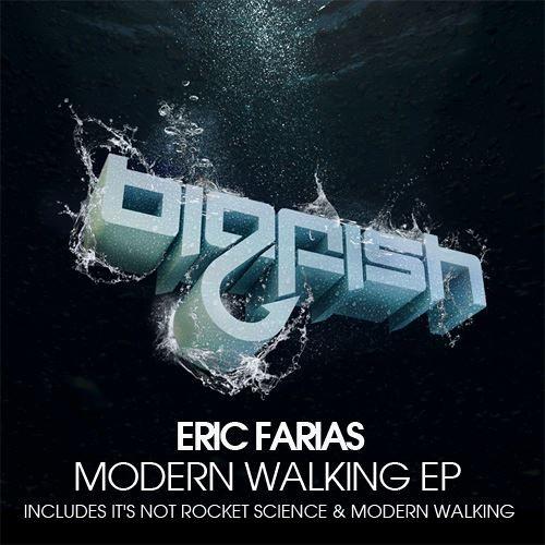 Eric Farias - Modern Walking (Original Mix)