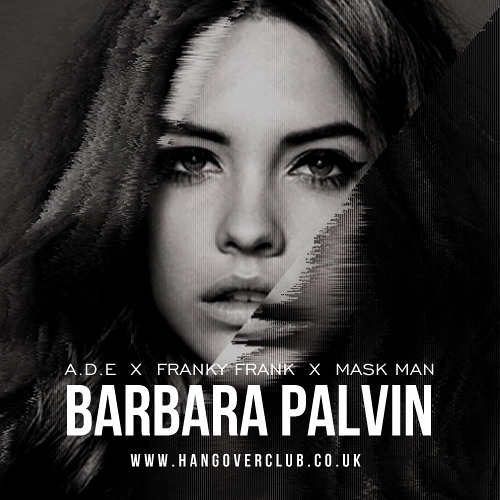 A.D.E - Barbara Palvin (ft. Franky Frank)