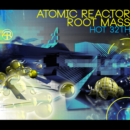 Hot 32th Mix - Atomic Reactor & Root Mass - Adapted Records - Out Now