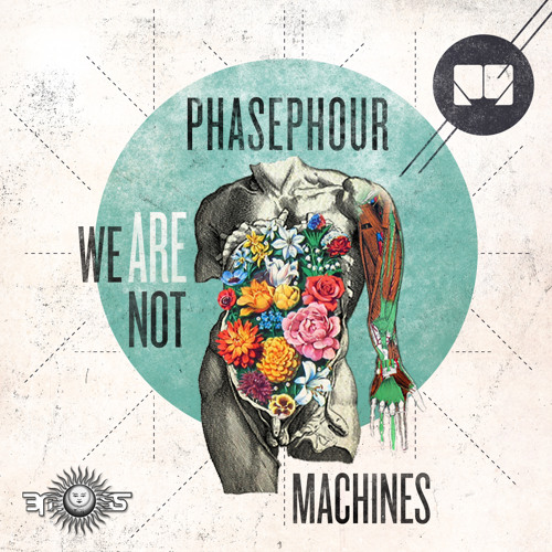 PhasePhour - We are not Machines EP (Full tracks!)