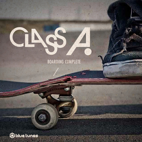 Class A - Boarding Complete EP Teaser