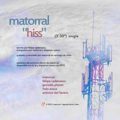 "Matorral - ""Hiss"" (Versión single)"