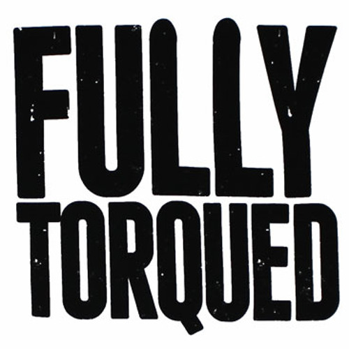Fully Torqued (HellFire Mash) (FREE DOWNLOAD)