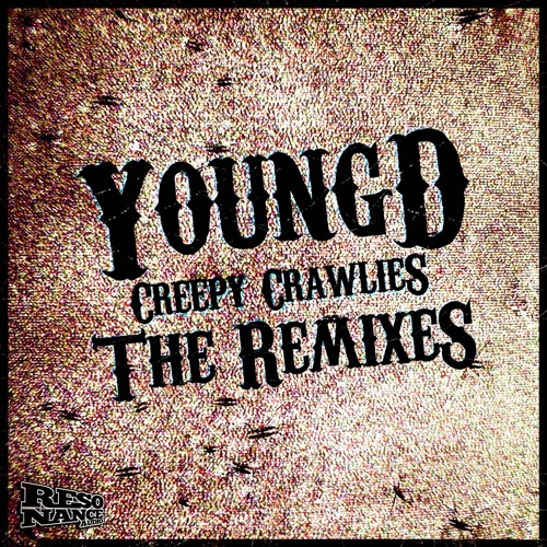 Young D - Creepy Crawlies (KLRGRM Remix) (Forthcoming Resonance Audio)