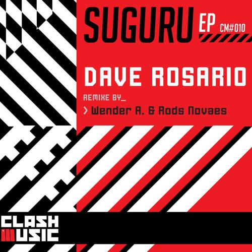 CM0010 - Suguru EP - Dave Rosario - Suguru - Original Mix