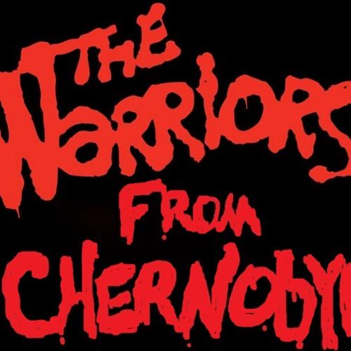 The Warriors from Chernobyl - mixtape