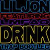 DRINK RATTLE (LIL JON & DJ KONTROL TRAP BOOTLEG) (CLEAN)