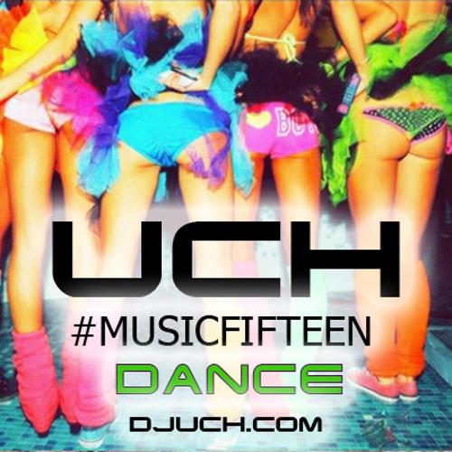 UCH - #MUSICFIFTEEN - DANCE