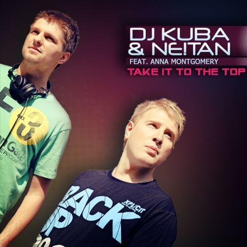 Dj Kuba & NE!TAN - Take It To The Top (Joh Narx Bootleg)