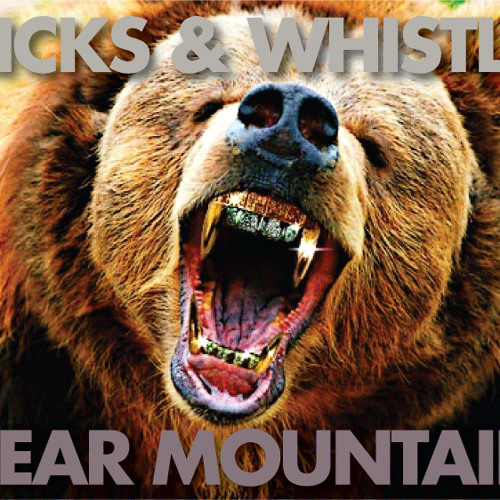Clicks & Whistles - Bear Mountain *FREE DOWNLOAD*