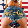 Download We Can Roll Mp3
