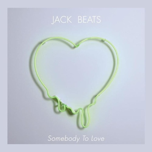 JACK BEATS- Just A Beat