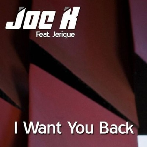 DJ Joe K feat Jerique - I Want You Back (Vee Brondi & Marcelo Sa Remix) *preview