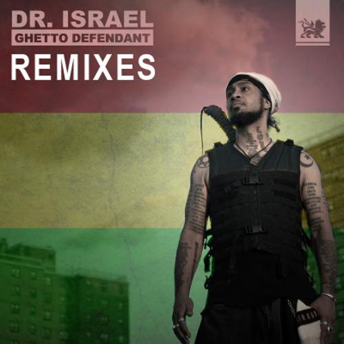 Dr.Israel - Gangsta N Police (Kush Arora Remix) Ghetto Defendant- Remixes