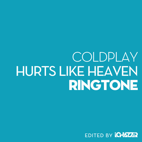 Hurts Like Heaven Ringtone
