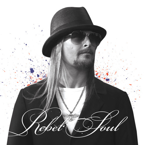 Kid Rock - Happy New Year - 'Rebel Soul' available now!
