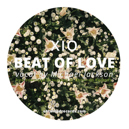 Xio - Beat Of Love (vocal by Michael Jackson) (Free Download)