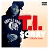 T.I. - Sorry feat André 3000 [Explicit]